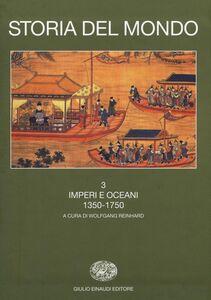 Foto Cover di Storia del mondo. Vol. 3: Imperi e oceani (1350-1750)., Libro di Iriye, edito da Einaudi
