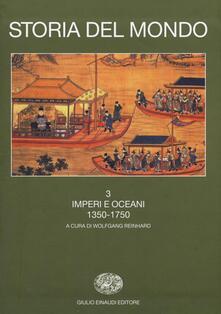 Capturtokyoedition.it Storia del mondo. Vol. 3: Imperi e oceani (1350-1750). Image