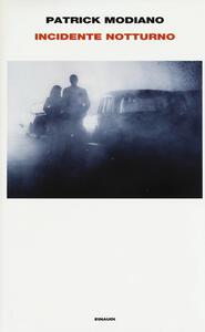 Incidente notturno - Patrick Modiano - copertina