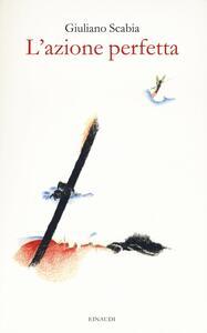 L' azione perfetta (ciclo dell'eterno andare) - Giuliano Scabia - copertina