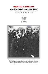 L' L' abicí della guerra - Brecht Bertolt - wuz.it