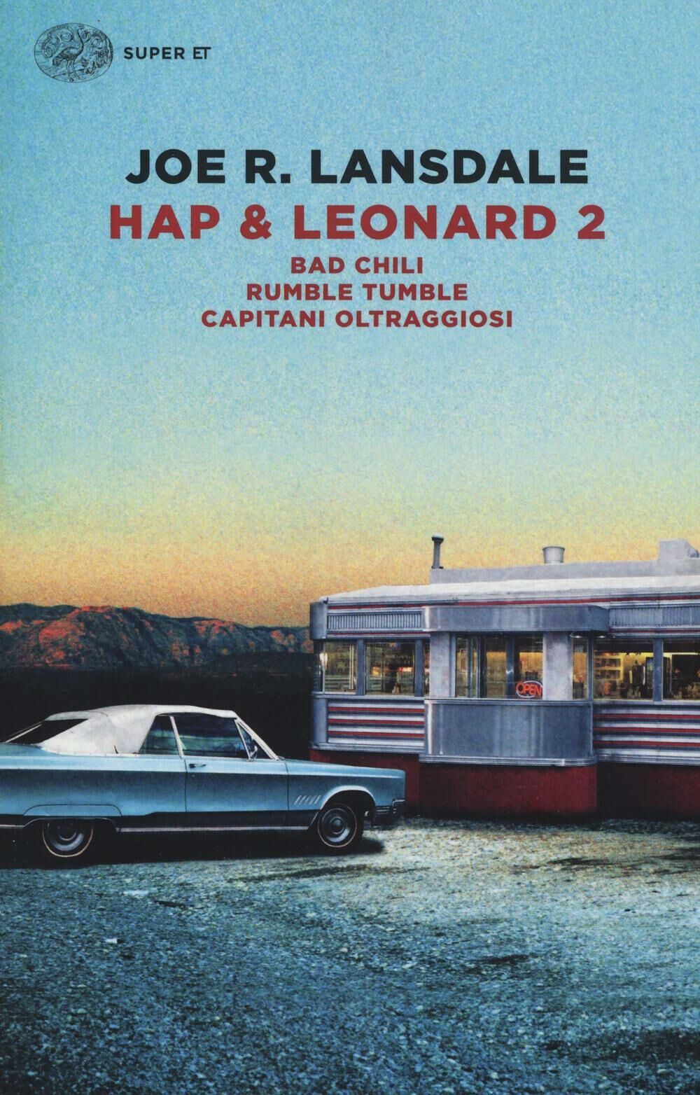Hap & Leonard 2: Bad Chili-Rumble tumble-Capitani oltraggiosi. Vol. 2