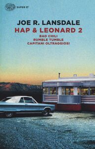 Libro Hap & Leonard 2: Bad Chili-Rumble tumble-Capitani oltraggiosi. Vol. 2 Joe R. Lansdale