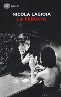 La La ferocia - Lagioia Nicola - wuz.it