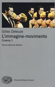 Libro L' immagine-movimento. Cinema. Vol. 1 Gilles Deleuze