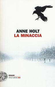 Libro La minaccia Anne Holt