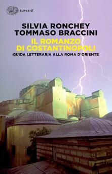 Il romanzo di Costantinopoli. Guida letteraria alla Roma dOriente.pdf