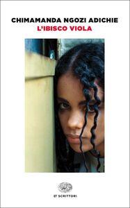 Foto Cover di L' ibisco viola, Libro di Chimamanda N. Adichie, edito da Einaudi