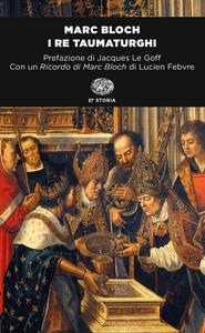 Libro I re taumaturghi Marc Bloch