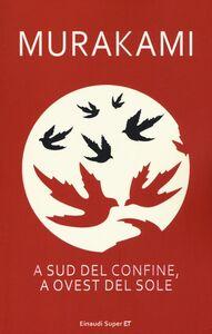 Libro A sud del confine, a ovest del sole Haruki Murakami