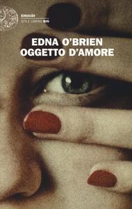 Libro Oggetto d'amore Edna O'Brien