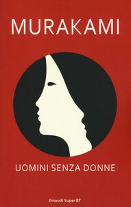 Foto Cover di Uomini senza donne, Libro di Haruki Murakami, edito da Einaudi
