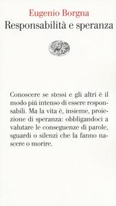 Libro Responsabilità e speranza Eugenio Borgna