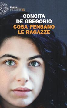 Cosa pensano le ragazze - Concita De Gregorio - copertina