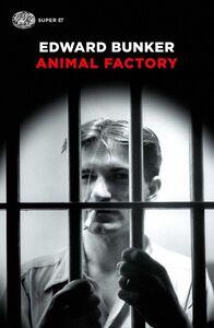 Libro Animal Factory Edward Bunker