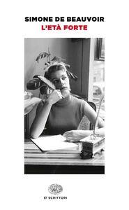 Libro L' età forte Simone de Beauvoir