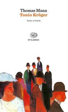 Tonio Kröger. Testo tedesco a fronte - Thomas Mann - copertina
