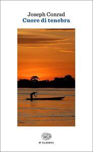 Foto Cover di Cuore di tenebra, Libro di Joseph Conrad, edito da Einaudi