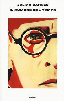 Il rumore del tempo - Julian Barnes - copertina