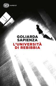 Libro L' università di Rebibbia Goliarda Sapienza