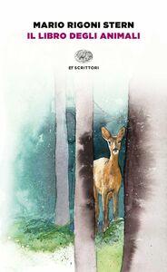 Foto Cover di Il libro degli animali, Libro di Mario Rigoni Stern, edito da Einaudi
