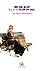 Foto Cover di La strada di Swann, Libro di Marcel Proust, edito da Einaudi
