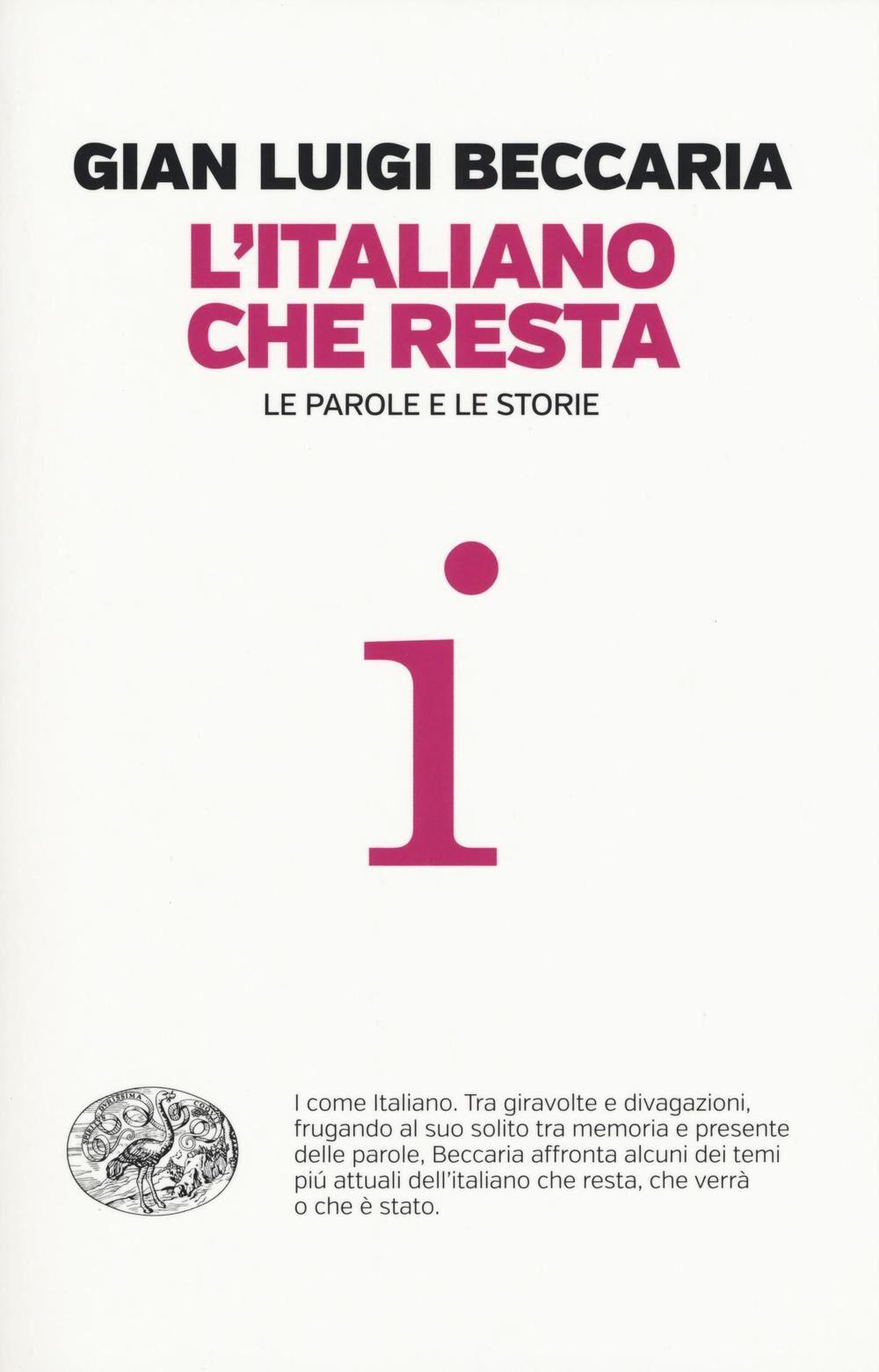 L' italiano che resta. Le parole e le storie