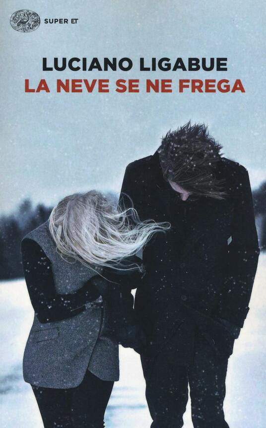 La neve se ne frega - Luciano Ligabue - copertina
