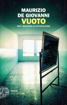 Vuoto. Per i bastardi di Pizzofalcone - Maurizio De Giovanni - copertina