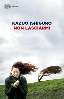 Non lasciarmi - Kazuo Ishiguro - copertina