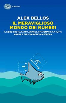Il meraviglioso mondo dei numeri - Alex Bellos - copertina