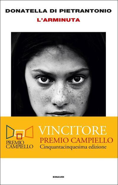 L' Arminuta - Donatella Di Pietrantonio - Libro - Einaudi