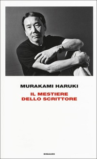 Il Il mestiere dello scrittore - Murakami Haruki - wuz.it