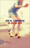 Libro Io sono Dot Joe R. Lansdale