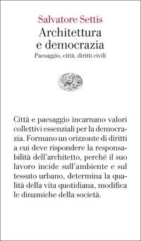 ARCHITETTURA E DEMOCRAZIA. PAESAGGIO CIT
