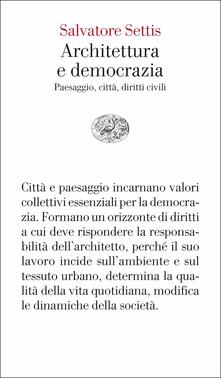 Associazionelabirinto.it Architettura e democrazia. Paesaggio, città, diritti civili Image
