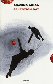 Selection day - Aravind Adiga - copertina