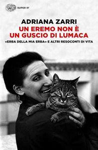 Foto Cover di Un eremo non è un guscio di lumaca, Libro di Adriana Zarri, edito da Einaudi