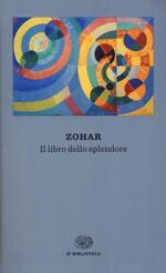 Zohar. Il libro dello splendore
