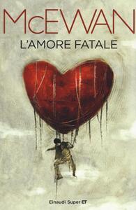 L' amore fatale