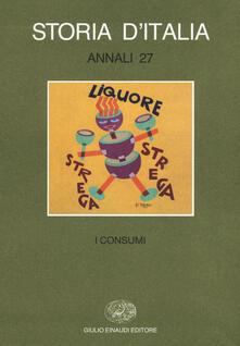 Filippodegasperi.it Storia d'Italia. Annali. Vol. 27: I consumi Image