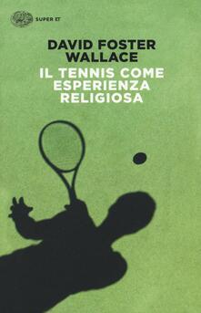 Voluntariadobaleares2014.es Il tennis come esperienza religiosa Image