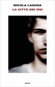 La città dei vivi - Nicola Lagioia - copertina