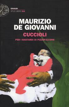 Cuccioli per i Bastardi di Pizzofalcone - Maurizio De Giovanni - copertina