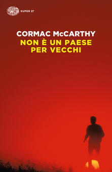 Non è un paese per vecchi - Cormac McCarthy - copertina