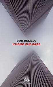 L' uomo che cade - Don DeLillo - copertina