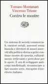 Libro Contro le mostre Tomaso Montanari Vincenzo Trione