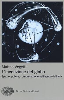 L invenzione del globo. Spazio, potere, comunicazione nellepoca dellaria.pdf