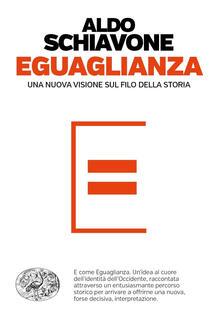 Eguaglianza. Una nuova visione sul filo della storia.pdf
