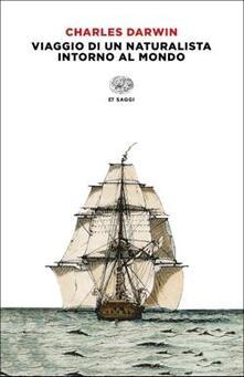 Viaggio di un naturalista intorno al mondo - Charles Darwin - copertina